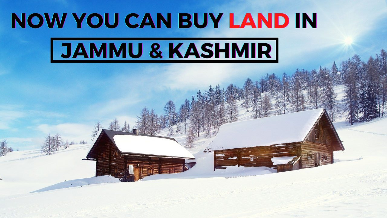 """You are currently viewing Now you can really buy land in """"Heaven"""" – Jammu & Kashmir"""