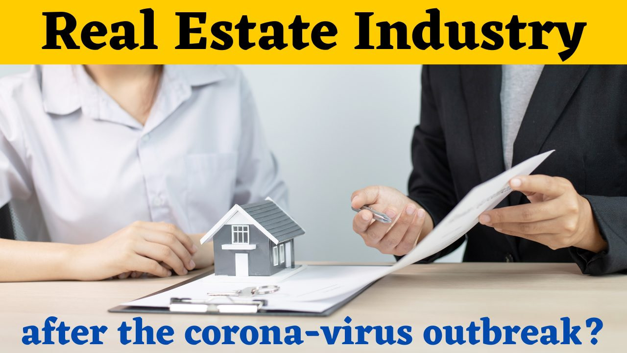 You are currently viewing Real estate industry: Spiraling in use of technology after Corona virus outbreak