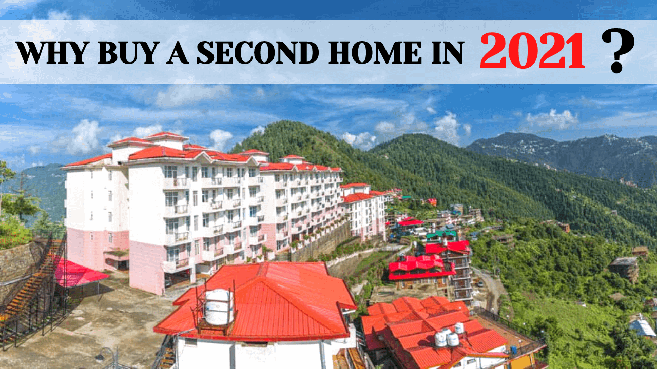 Read more about the article WHY BUY A SECOND HOME IN 2021