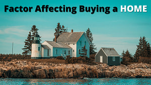 Read more about the article Factors that affect buying a house!!