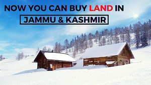 """Read more about the article Now you can really buy land in """"Heaven"""" – Jammu & Kashmir"""