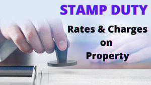 Read more about the article Stamp duty: Rates and Charges on Property