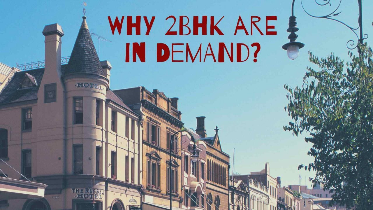 Why 2 BHK Flats Are one of the Most Demanding Inventories?