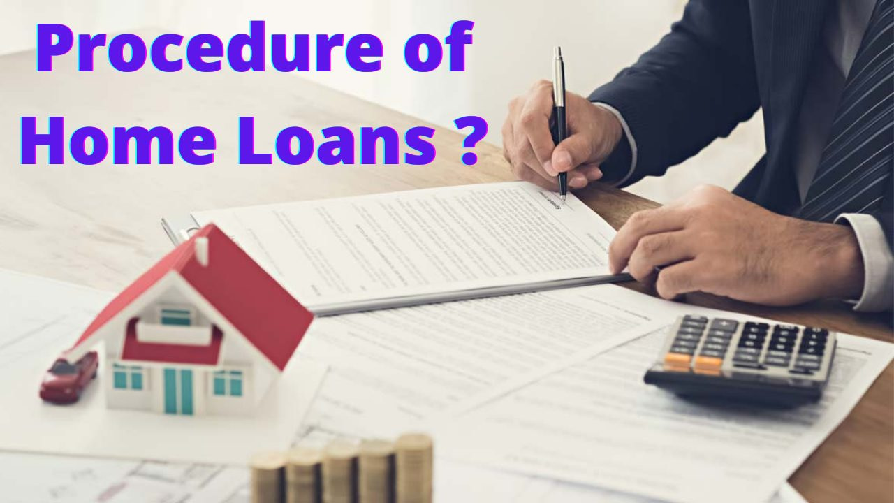 Home Loan Process: Steps Guide for first time homebuyers