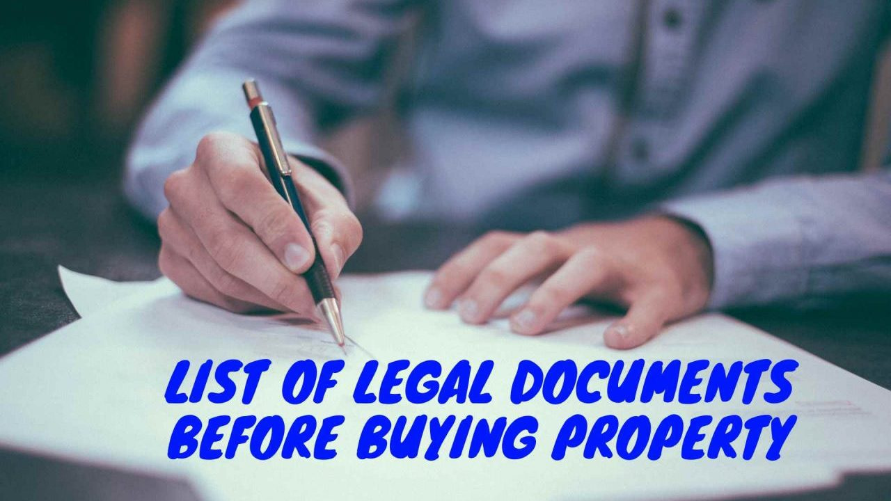 Legal Documents to check before buying a house