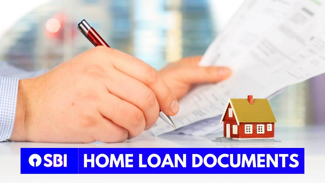 SBI Home loan documents