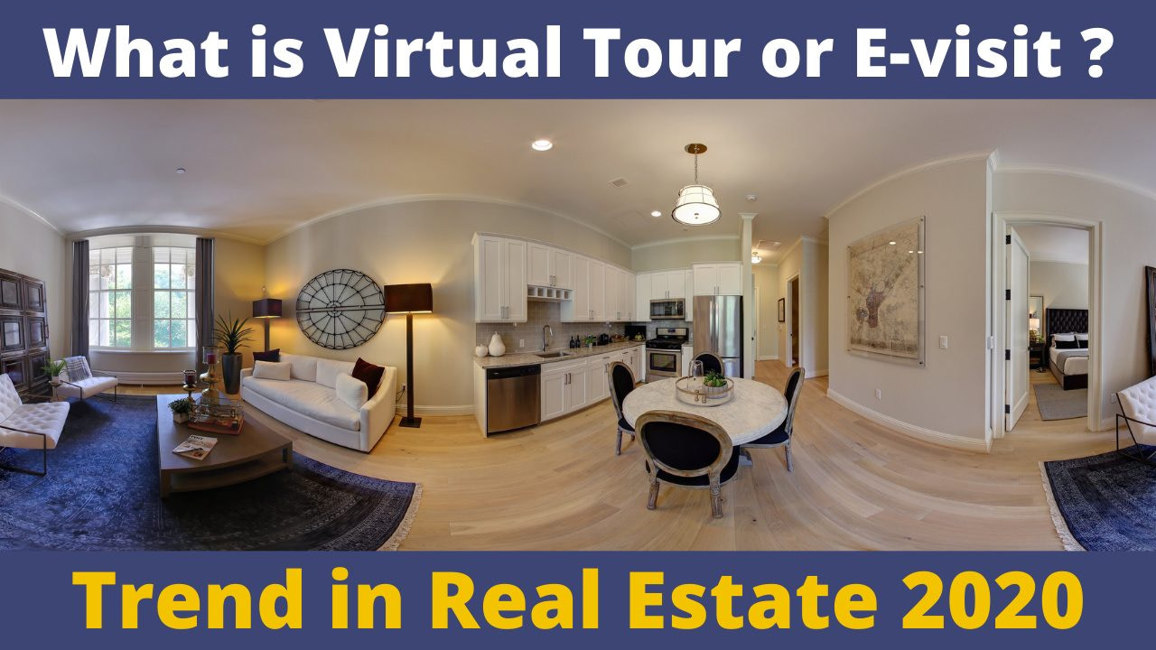Virtual tours(e-visit) as a hot trend in real estate 2020